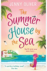 The Summerhouse by the Sea: The best selling perfect feel-good summer beach read! Kindle Edition