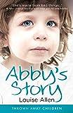 Abby's Story (Thrown Away Children)