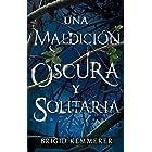 Una maldición oscura y solitaria (Puck) (Spanish Edition)