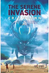 The Serene Invasion Kindle Edition