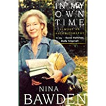 In My Own Time: Almost an Autobiography (Virago Modern Classics Book 59)