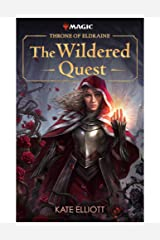 Throne of Eldraine: The Wildered Quest Kindle Edition