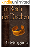 Im Reich der Drachen: Morgana