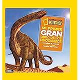 Mi primer gran libro de los dinosaurios (NG INFANTIL JUVENIL)