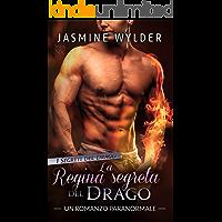 La Regina segreta del Drago: Un Romanzo Paranormale (I Segreti del Drago Vol. 5)