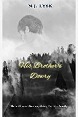 His Brother's Dowry: Dark Alpha/Beta/Omega Mpreg (Deep in the Dark Book 3) Kindle Edition