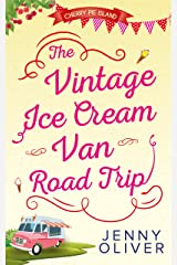 The Vintage Ice Cream Van Road Trip (Cherry Pie Island, Book 2) Kindle Edition