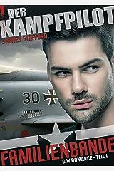 Familienbande: Der Kampfpilot Kindle Ausgabe
