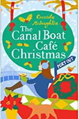 The Canal Boat Café Christmas: Port Out (The Canal Boat Café Christmas, Book 5) Kindle Edition