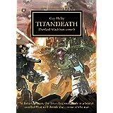 The Horus Heresy: Titandeath (Book 53), Volume 53