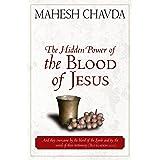The Hidden Power of the Blood of Jesus