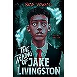 The Taking of Jake Livingston