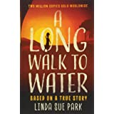 A Long Walk to Water: International Bestseller Based on a True Story