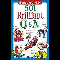 501 Brilliant Q&A (Boost Your G.K Book 2)