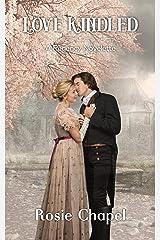Love Kindled Kindle Edition