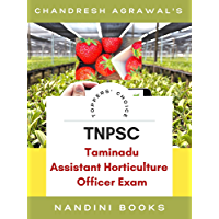 TNPSC-Tamilnadu Assistant Horticulture Officer Exam: Horticulture Practice Sets With Answers