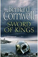 Sword of Kings (The Last Kingdom Series, Book 12) Kindle Edition