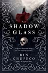 The Shadowglass: Bone Witch #3 (Bone Witch Trilogy)