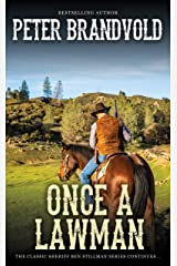 Once a Lawman (A Sheriff Ben Stillman Western) Kindle Edition