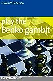 Play the Benko Gambit (English Edition)