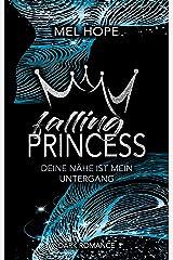 Falling Princess: Deine Nähe ist mein Untergang (Falling-Reihe, Band 2) Taschenbuch