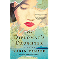 The Diplomat's Daughter: A Novel (English Edition)