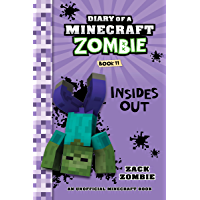Diary of a Minecraft Zombie Book 11: Insides Out