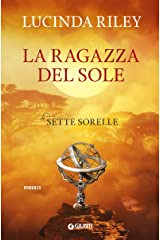 La ragazza del sole (Le Sette Sorelle Vol. 6) Formato Kindle