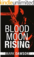 Blood Moon Rising (A Beatrix Rose Thriller Book 2) (English Edition)