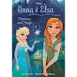Frozen Anna & Elsa: Memory and Magic (Disney Chapter Book (ebook))