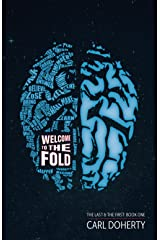 Welcome to The Fold (The Last and The First) Kindle Edition