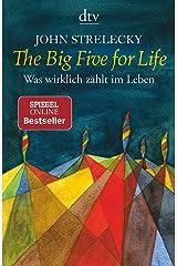 The Big Five for Life: Was wirklich zählt im Leben Taschenbuch