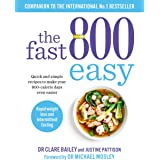 The Fast 800 Easy: Quick and simple recipes to make your 800-calorie days even easier (English Edition)