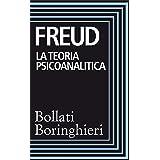 La teoria psicoanalitica: Raccolta di scritti 1911-1938