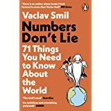 Numbers Don't Lie: 71 Things You Need to Know About the World