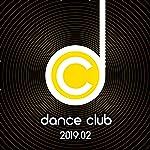 Dance Club 2019.02 [Explicit]