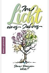 Im Licht eines Jahres: Benefiz-Anthologie Kindle Ausgabe