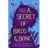A Secret of Birds & Bone