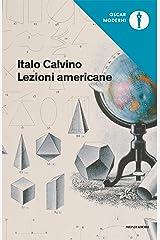 Lezioni americane: Sei proposte per il prossimo millennio (Oscar opere di Italo Calvino Vol. 7) Formato Kindle