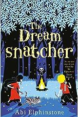 The Dreamsnatcher (Volume 1) (Dreamsnatcher 1) Paperback