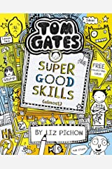 Tom Gates: Super Good Skills (Almost...) Paperback