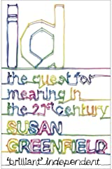 ID: The Quest for Meaning in the 21st Century Kindle Edition