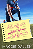 Dating the Quarterback (The Bet Duet Book 2)