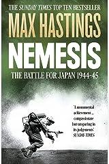 Nemesis: The Battle for Japan, 1944--45 Kindle Edition