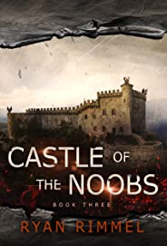Castle of the Noobs: Noobtown Book Three (English Edition)