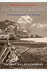 The America Ground (The Forensic Genealogist Series Book 4) Kindle Edition
