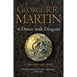 A Dance With Dragons: Part 1 Dreams and Dust: Book 5