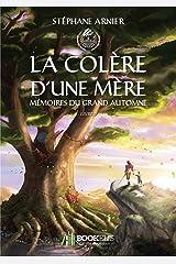 2 - LA COLÈRE D'UNE MÈRE Format Kindle