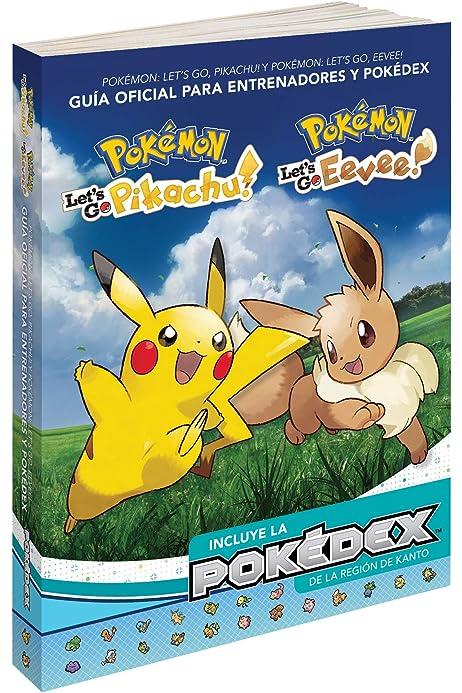 Pokémon: Lets Go, Pikachu/Eevee! Guía oficial de entrenador y ...