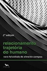 Relacionamento Trajetória Do Humano (Portuguese Edition) Kindle Ausgabe
